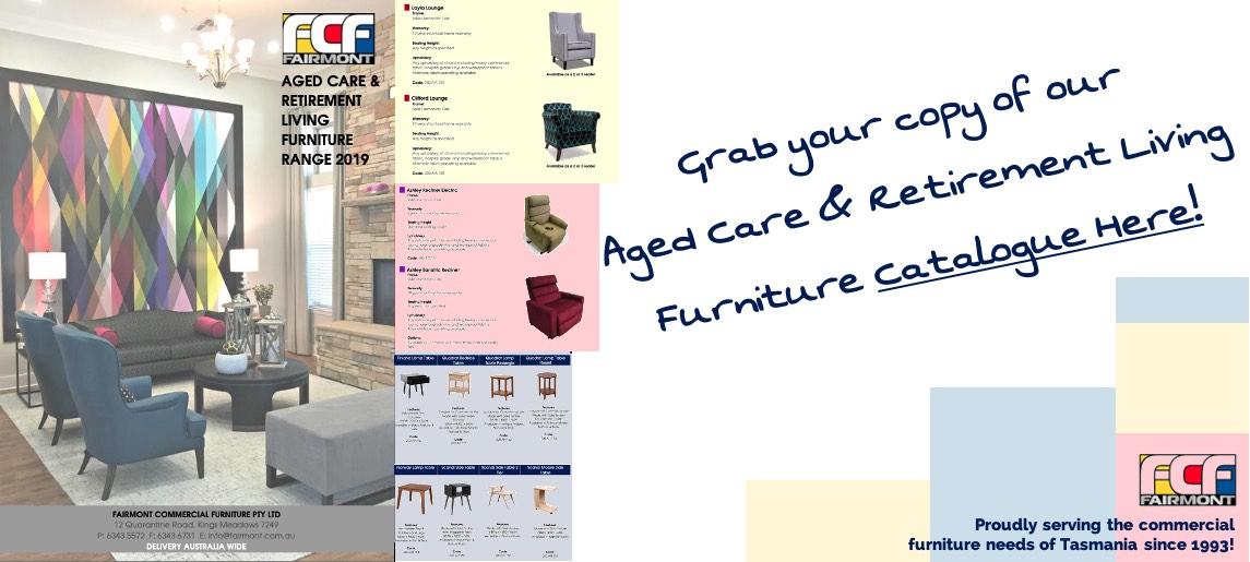 Aged Care Catalogue - Fairmont Commercial Furniture